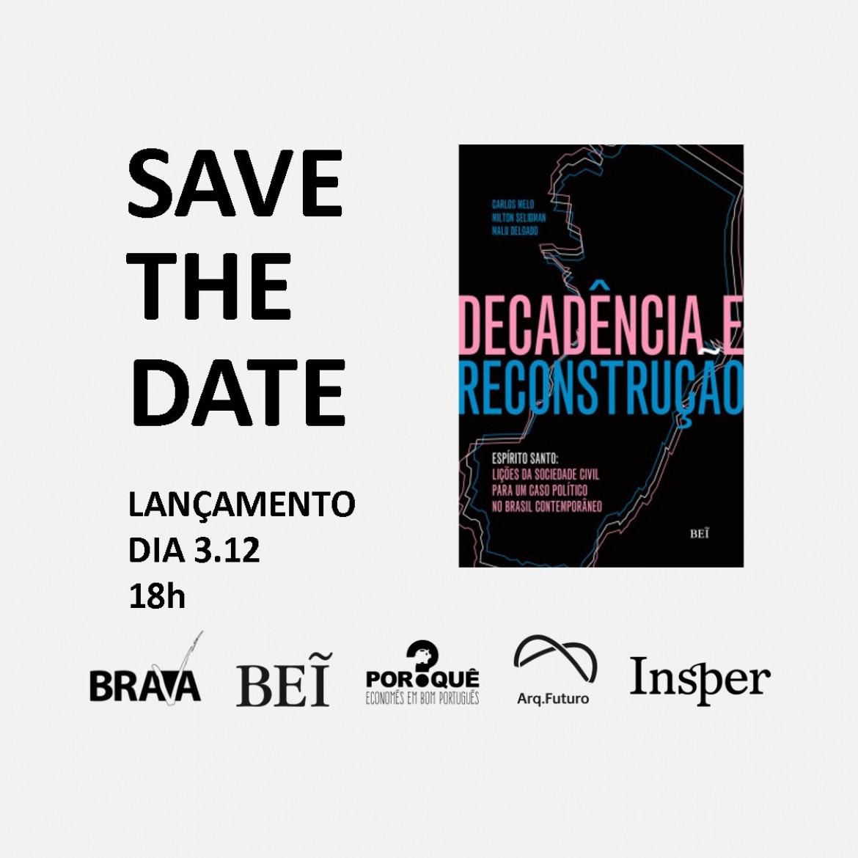 """Lançamento do livro """"Decadência e reconstrução - Espírito Santo: lições da sociedade civil para um caso político no Brasil contemporâneo"""""""