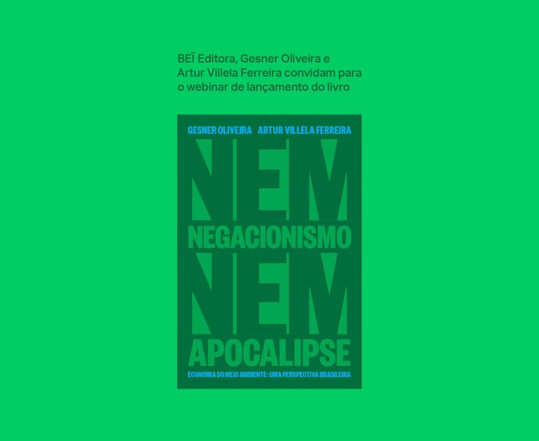WEBINAR   Lançamento do livro Nem negacionismo Nem apocalipse